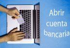 abrir cuenta bancaria